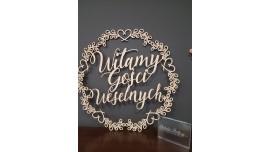 Witamy Gości Weselnych - napis w wianuszku 40x40cm